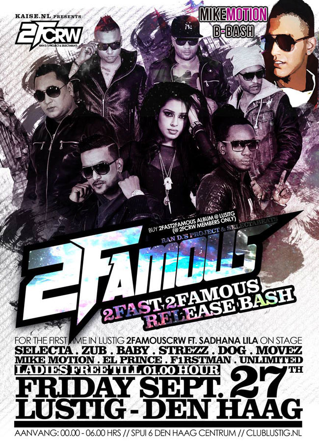 Publicatie Sadhana Lila '2FAMOUSCRW live in club Lustig, 2Fast 2Famous Album Release Party' flyer