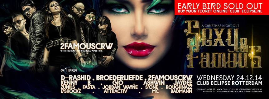 Publicatie Sadhana Lila '2FAMOUSCRW live in club Eclipse, Sexy and Famous'flyer